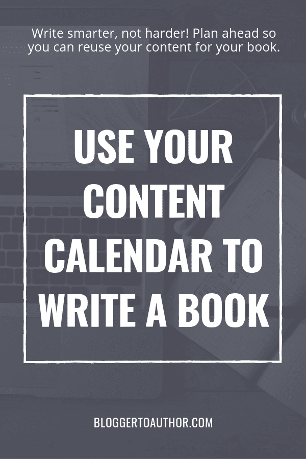 Use Your Content Calendar to Write a Book - Are you a business owner wanting to grow your biz with a book? Make your content calendar do double duty for you & write your first draft faster!