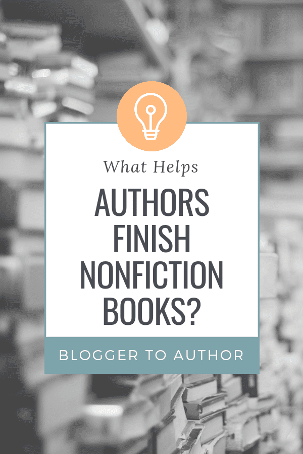 What helps authors finish books? If you're trying to write a nonfiction book but getting stuck, these tips will help you get writing again.