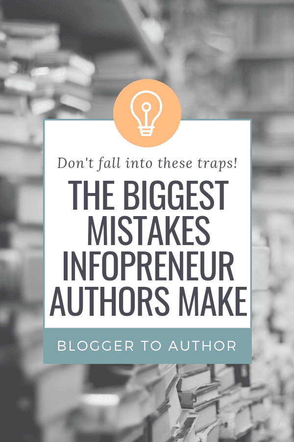 The biggest mistakes infopreneur authors make don't let these mistakes keep you from creating a successful, business-building book!