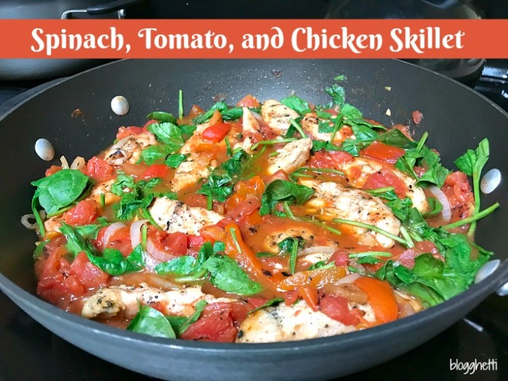 Spinach, Tomato, and Chicken Skillet