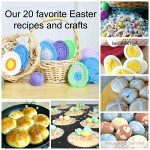 20 Favorite Easter Recipes and Crafts from the Happiness is Homemade Hosts
