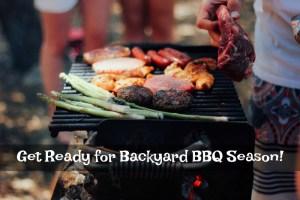 Get Ready for Backyard BBQ Season!