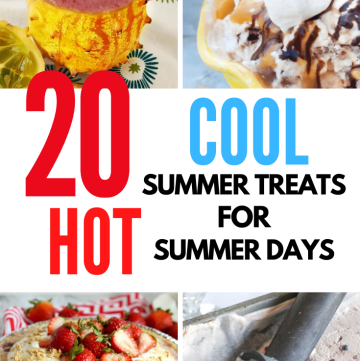 20 COOL summer treats for hot days collage