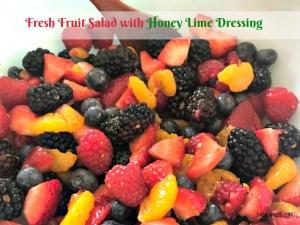 Fresh Fruit Salad with Honey Lime Dressing