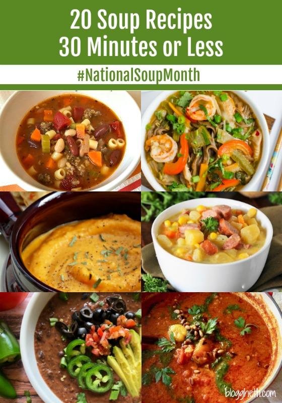 20 Soup Recipes Ready in 30 Minutes or Less for #NationalSoupMonth