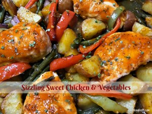 Sheet Pan Sizzling Sweet Chicken and Vegetables