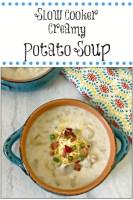 Slow Cooker Creamy Potato Soup, soup, slow cooker