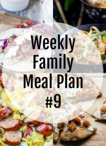 Weekly Family Meal Plan #9