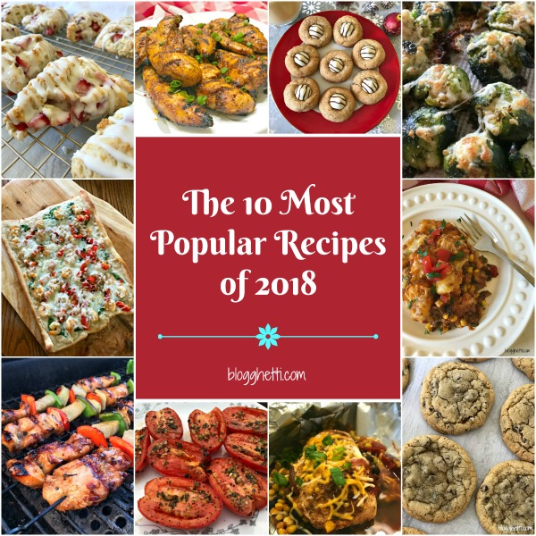 I've rounded up the most popular recipes published on Blogghetti in 2018! These recipes had the highest number of visitors and shares on social media in the past year, so if you haven't tried them yet, now is the time! #top10 #recipes #popular