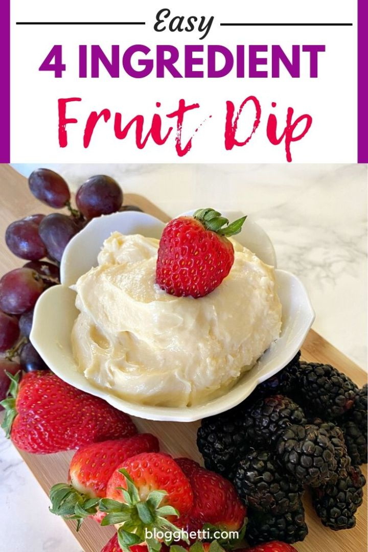 Easy 4 ingredient fruit dip - pin