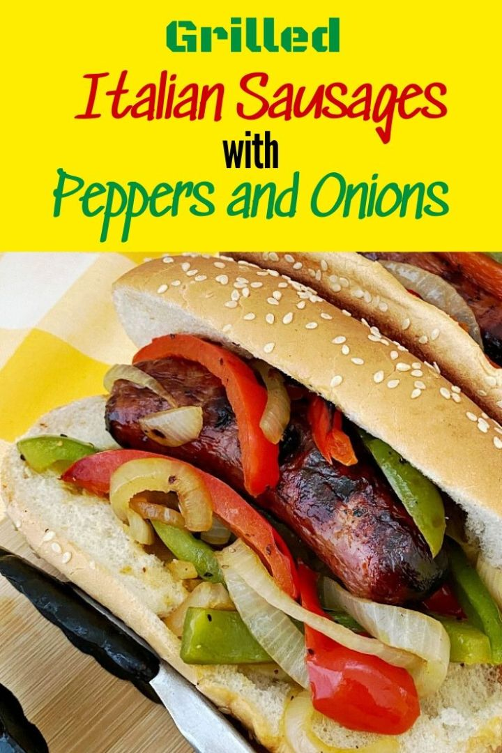 Grilled Italian Sausages with Peppers and Onions - pin