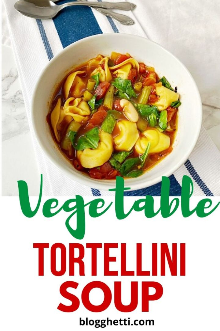 Vegetable Tortellini Soup - meatless Monday
