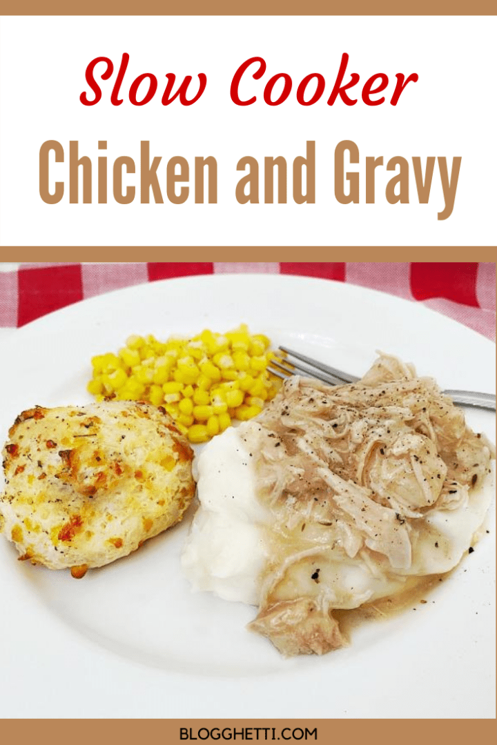 slow cooker chicken and gravy with text overlay