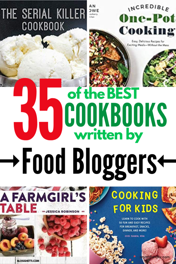 35 of the best cookbooks written by food bloggers with text overlay