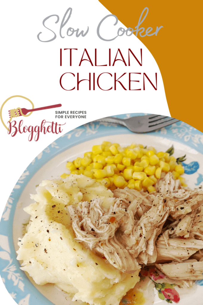 Slow Cooked Italian Chicken with text overlay