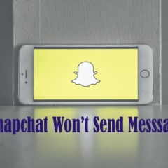Snapchat Won't Send Messages – How to fix it easily