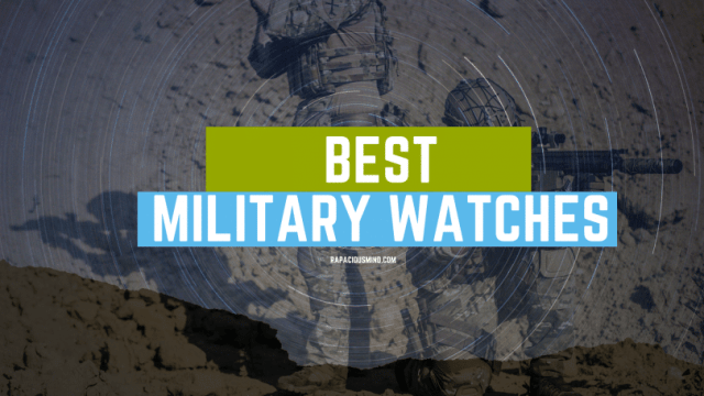 Best Army, Tactical, or Military Watches 2020 – 2021