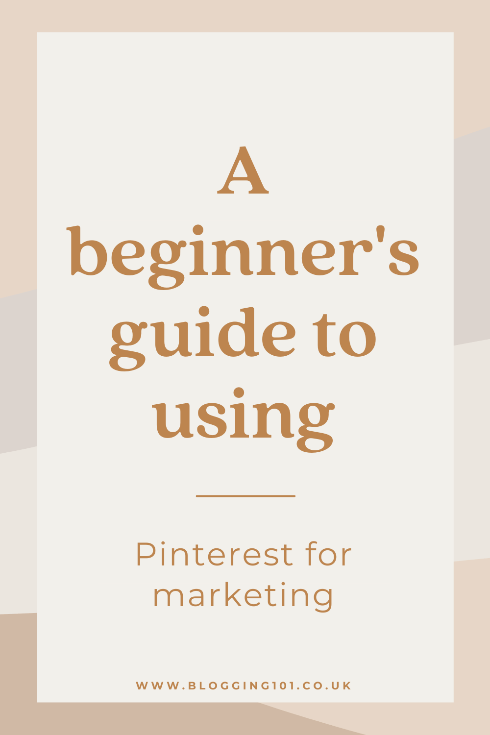 A beginner's guide to using Pinterest for marketing