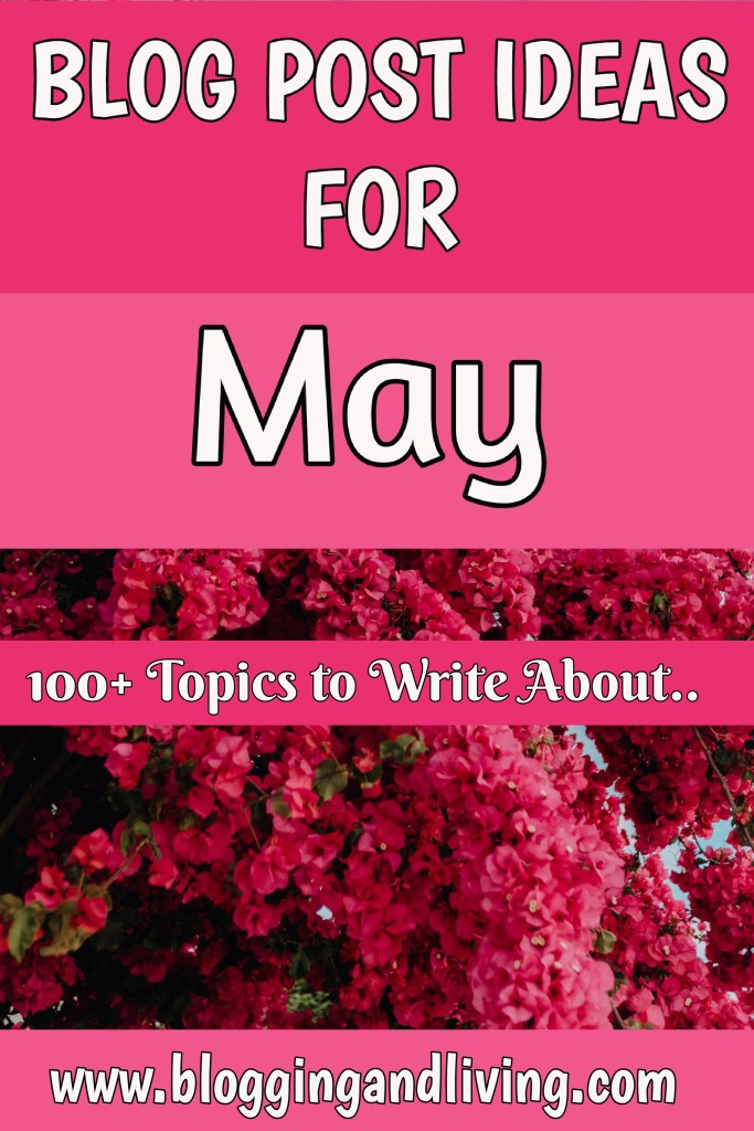 May Blog Post Ideas