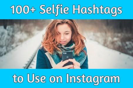 selfie hashtags