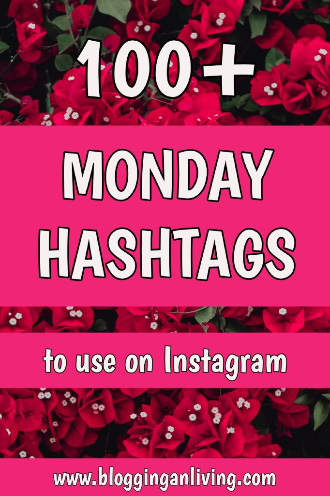 100+ Monday Hashtags to use on Instagram