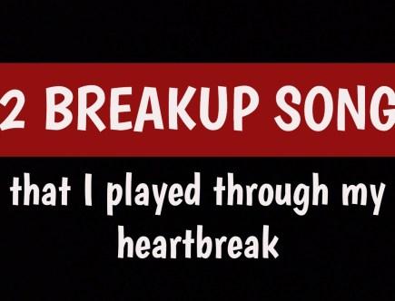 breakup songs