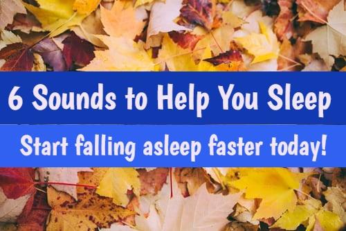 sounds to help you sleep