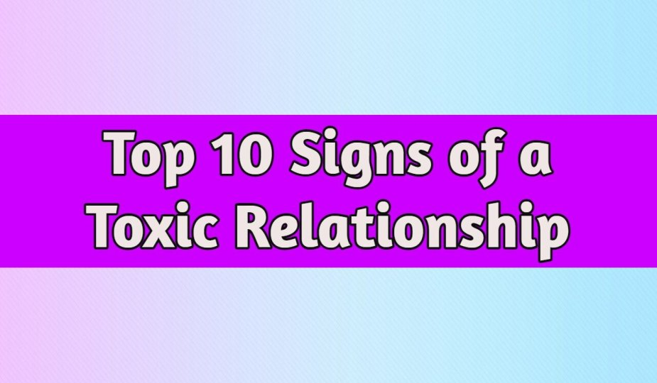 Toxic Relationship Signs