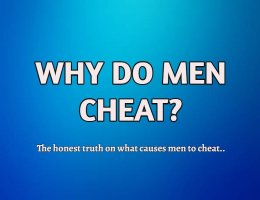 Why Do Men Cheat?