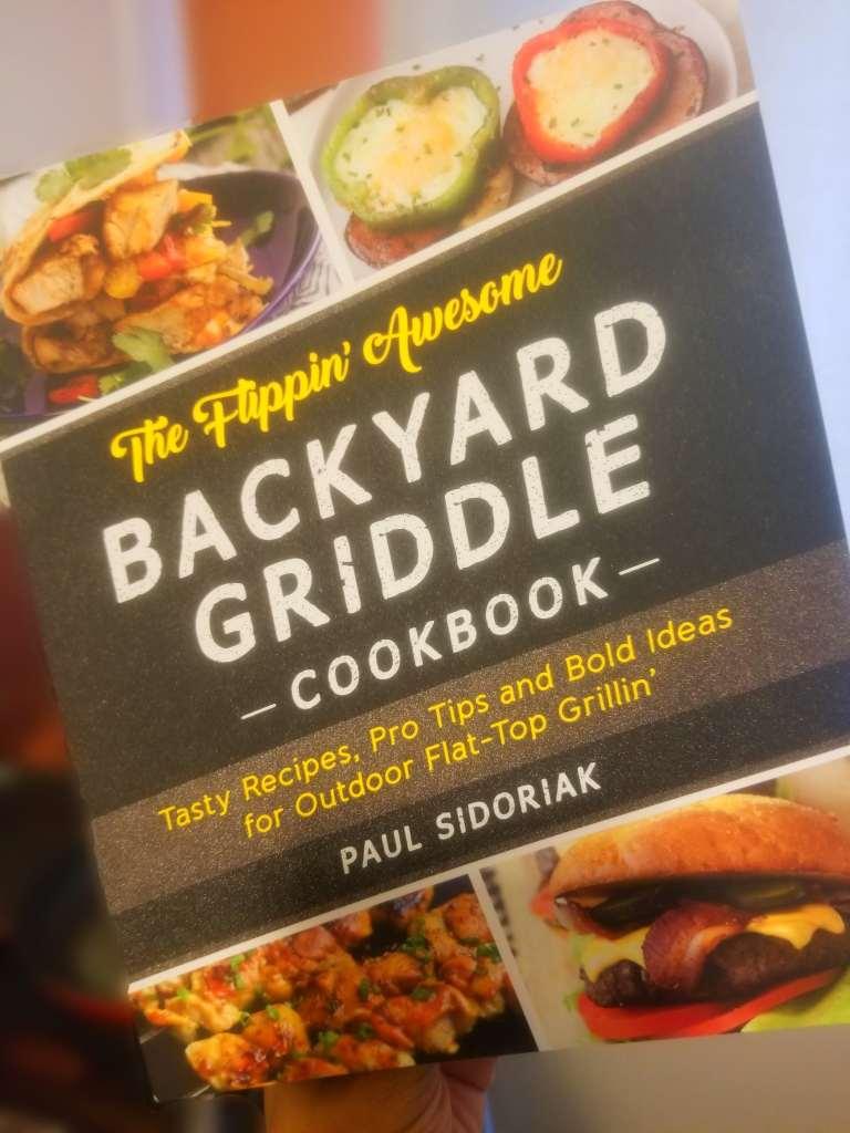flippin awesome backyard griddle cookbook