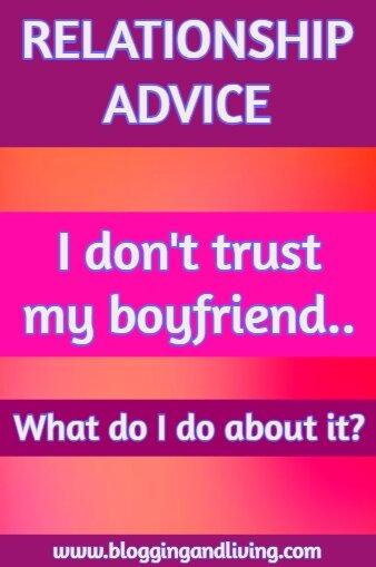 i dont trust my boyfriend