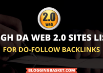 75+ Web 2.0 Submission Sites List 2021 [Do-Follow Backlinks]