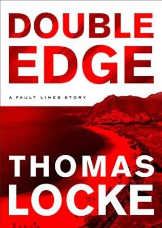 Double Edge, an ebook prequel to TRIAL RUN, by Thomas Locke