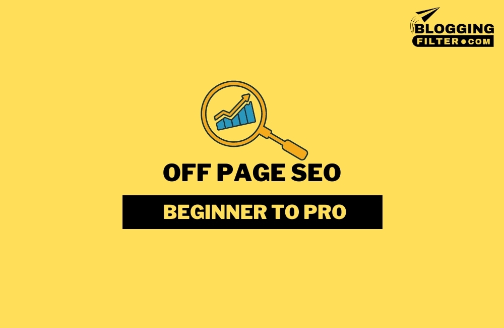 Off-Page SEO: The Comprehensive Guide via @bloggingfilter