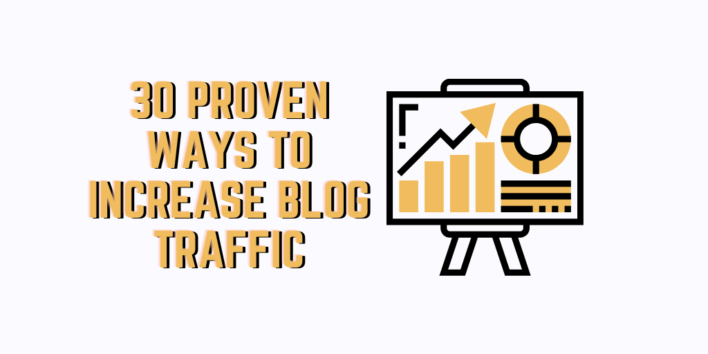 30 Proven Ways to Increase blog traffic via @bloggingfilter