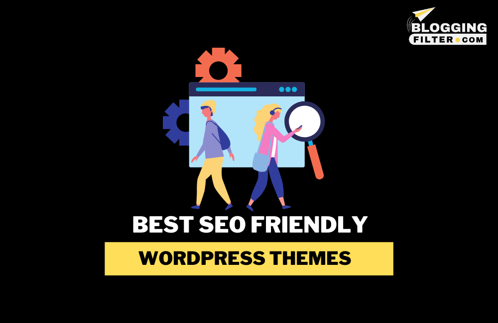 Best SEO Friendly WordPress Themes via @bloggingfilter