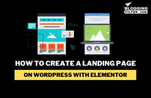 How to Create a Landing Page on WordPress With Elementor