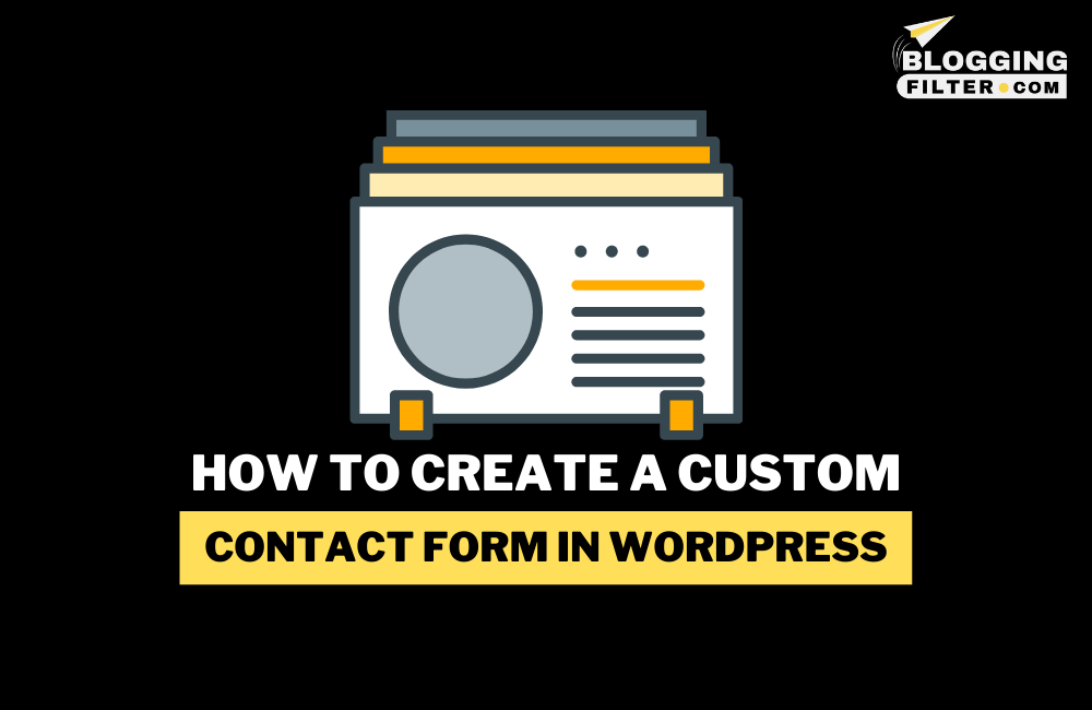 How to create a custom contact form in WordPress? via @bloggingfilter
