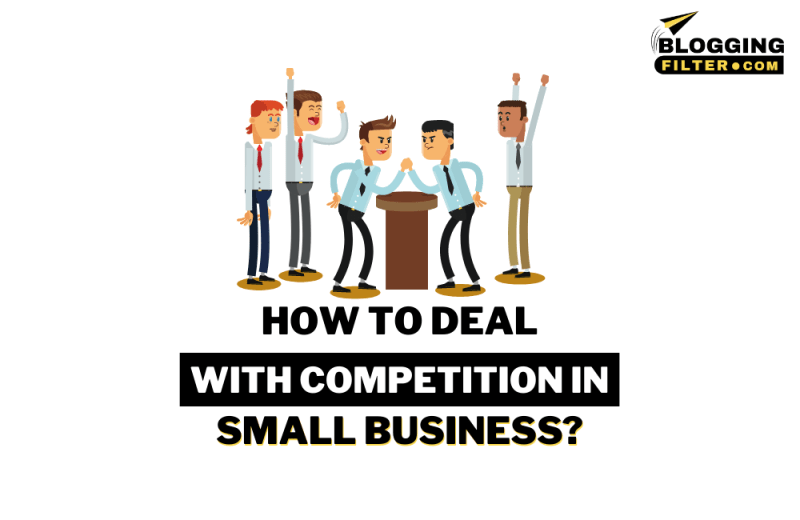 How to Deal With Competition in Small Business?