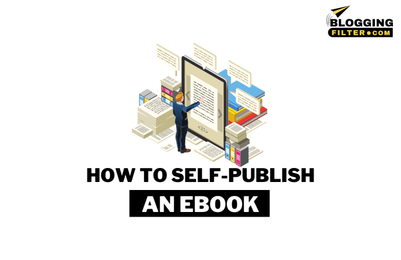 How to self-publish an eBook: The Complete Guide