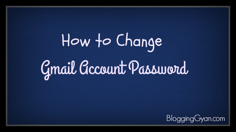 Gmail Account Password Change Kaise Kare Hindi Me