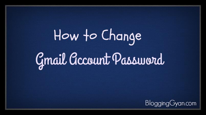 Gmail Account Password Change Kaise Kare