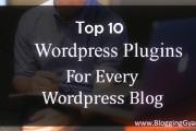 Top 10 Wordpress Plugins for Every Wordpress Blog