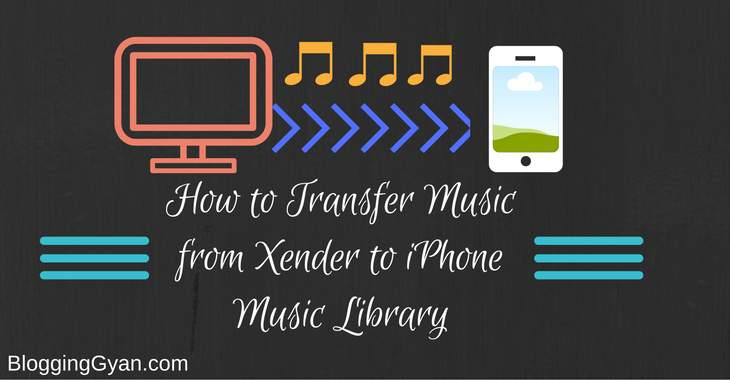 how to transfer music from xender to iphone music library