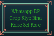 Whatsapp DP profile picture crop kiye bina kaise set kare