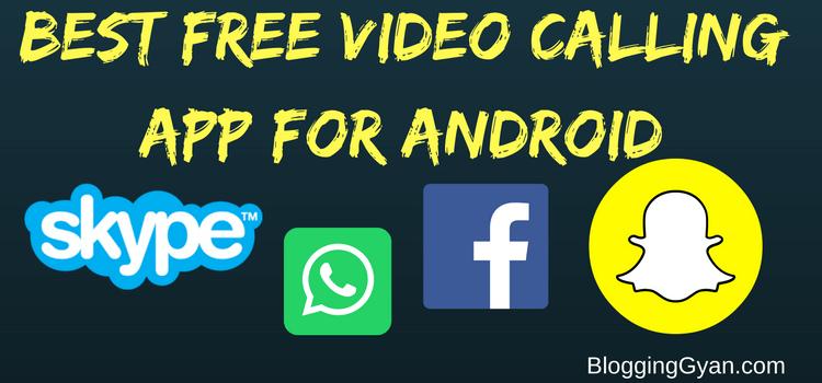 best free video calling app android ke liye