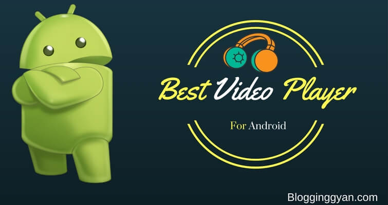 Best Media Player for Android Smartphone