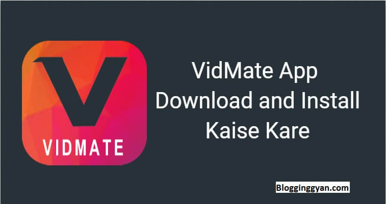 Android Phone Me VidMate App Download and Install Kaise Kare