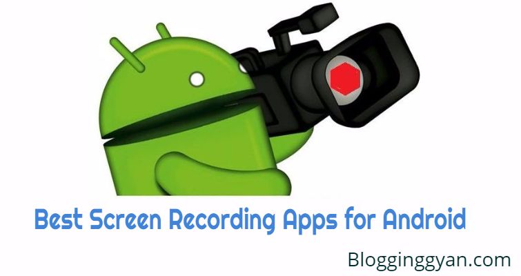 {Without Root} Android Mobile Ki Screen Record Karne Ke Liye Top 5 Free Apps