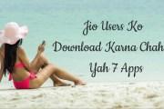 JIO SIM Users Ko Download Karna Chahiye Yah 7 Apps
